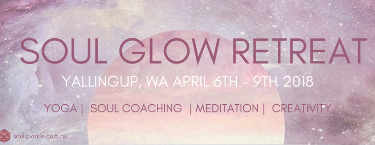 SOUL GLOW RETREAT APRIL 2018