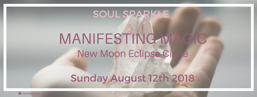 MANIFESTING MAGIC – NEW MOON SOLAR ECLIPSE CIRCLE