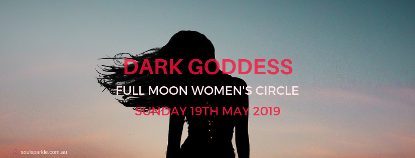 DARK GODDESS – FULL MOON WOMEN'S CIRCLE